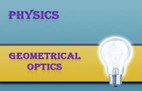 Geometrical Optics: Assessment
