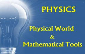 Physical World and Mathematical Tools: Assessment