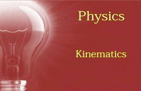 Kinematics: Assessment