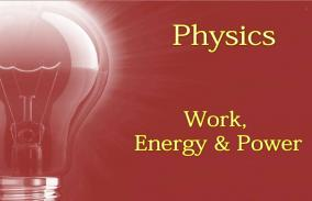 Work, Energy and power: Assessment