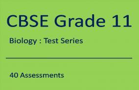 CBSE XI Biology: Test Series