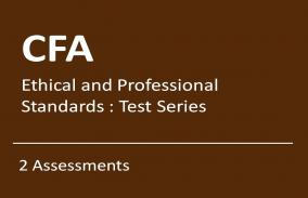 CFA Ethical and Professional Standards: Test Series