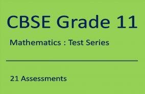 CBSE XI Mathematics: Test Series
