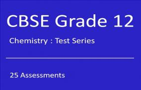 CBSE XII Chemistry: Test series